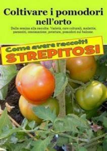 Baixar Coltivare i pomodori nellorto. come avere pdf, epub, ebook