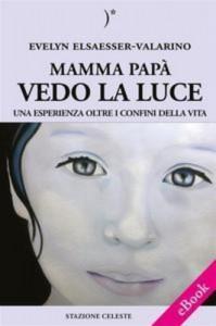 Baixar Mamma papa vedo la luce – una esperienza oltre i pdf, epub, eBook