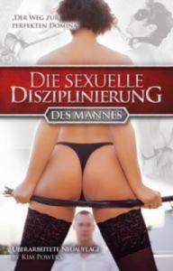 Baixar Sexuelle disziplinierung des mannes, die pdf, epub, eBook