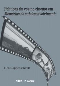 Baixar Políticas da voz no cinema em Memórias do subdesenvolvimento pdf, epub, eBook
