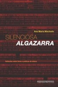 Baixar Silenciosa algazarra pdf, epub, eBook