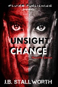 Baixar Unsight chance ( a generation x thriller) pdf, epub, eBook
