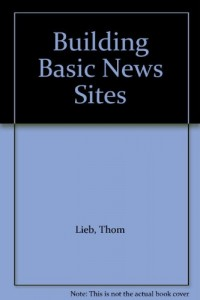 Baixar Building basic news sites pdf, epub, eBook