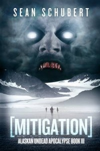 Baixar Mitigation (alaskan undead apocalypse book 3) pdf, epub, ebook