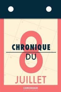 Baixar Chronique du 8 juillet pdf, epub, eBook