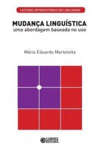 Baixar Mudança Linguística: uma abordagem baseada no uso pdf, epub, ebook