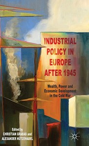 Baixar Industrial policy in europe after 1945 pdf, epub, eBook
