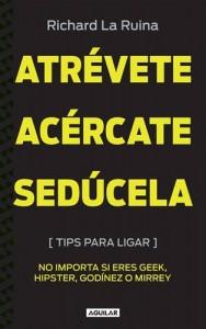 Baixar Atrevete, acercate, seducela. tips para ligar, pdf, epub, eBook