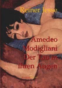 Baixar Amedeo modigliani: der tau in ihren augen pdf, epub, eBook