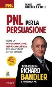 Baixar Pnl per la persuasione pdf, epub, ebook