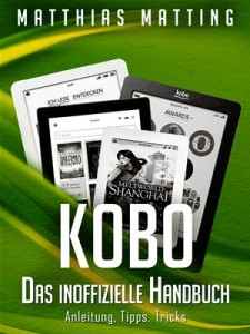 Baixar Kobo. das inoffizielle handbuch. anleitung, pdf, epub, eBook