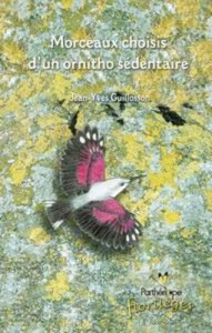 Baixar Morceaux choisis d'un ornitho sedentaire pdf, epub, eBook