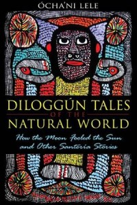 Baixar Diloggun tales of the natural world: how the pdf, epub, eBook