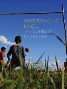 Baixar Understanding brazil, the contry of the football pdf, epub, eBook