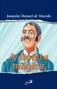 Baixar A luneta mágica pdf, epub, ebook