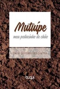 Baixar Mutuípe: Meu pedacinho de chão pdf, epub, ebook