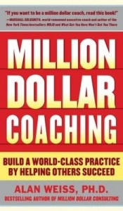 Baixar Million Dollar Coaching: Build a World-Class Practice by Helping Others Succeed pdf, epub, ebook