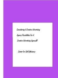 Baixar Considering a Creative Advertising Agency- Possibilities For a Creative Advertising Agency pdf, epub, eBook
