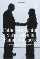 Baixar Father-Daughter Succession in Family Business: A Cross-Cultural Perspective pdf, epub, eBook