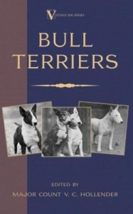 Baixar Bull Terriers (A Vintage Dog Books Breed Classic – Bull Terrier) pdf, epub, ebook