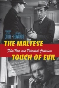 Baixar The Maltese Touch of Evil: Film Noir and Potential Criticism pdf, epub, eBook
