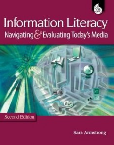 Baixar Information Literacy: Navigating and Evaluating Today's Media , 2nd Edition All Grades pdf, epub, ebook