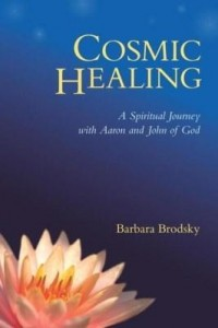 Baixar Cosmic Healing: A Spiritual Journey with Aaron and John of God pdf, epub, ebook