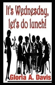 Baixar It's Wednesday, let's do lunch! pdf, epub, ebook