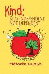 Baixar Kind: Kids Independent, Not Dependent pdf, epub, eBook