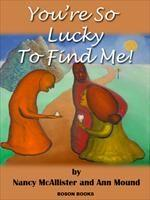 Baixar You're So Lucky to Find Me! pdf, epub, eBook