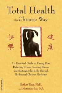Baixar Total Health the Chinese Way: Total Health the Chinese Way pdf, epub, eBook