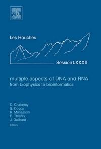 Baixar Multiple Aspects of Dna And Rna: From Biophysics To Bioinformatics: Lecture Notes of the Les Houches pdf, epub, eBook