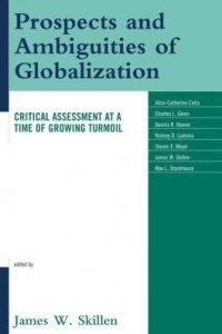 Baixar Prospects and Ambiguities of Globalization: Critical Assessments at a Time of Growing Turmoil pdf, epub, ebook
