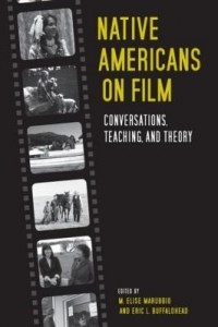 Baixar Native Americans on Film: Conversations, Teaching, and Theory pdf, epub, eBook