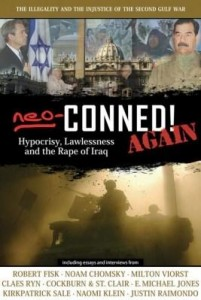 Baixar Neo-Conned! Again: Hypocrisy, Lawlessness, and the Rape of Iraq pdf, epub, ebook