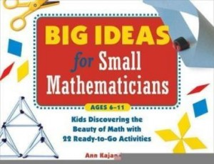 Baixar Big Ideas for Small Mathematicians: Kids Discovering the Beauty of Math with 22 Ready-to-Go Activiti pdf, epub, eBook