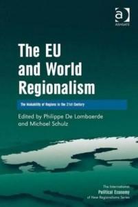 Baixar The EU and World Regionalism: The Makability of Regions in the 21st Century pdf, epub, eBook