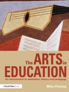 Baixar The Arts in Education: An Introduction to Aesthetics, Theory and Pedagogy pdf, epub, eBook