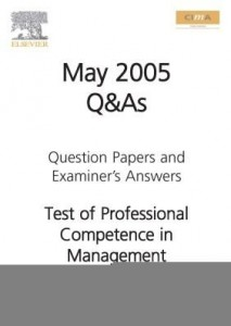 Baixar CIMA MAY 2005 Q&A Test of Professesional competence in Management Accounting pdf, epub, eBook