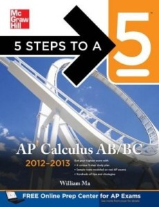 Baixar 5 Steps to a 5 AP Calculus AB&BC 2012-2013 4/E pdf, epub, ebook