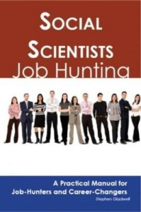 Baixar Social Scientists: Job Hunting – A Practical Manual for Job-Hunters and Career Changers pdf, epub, ebook