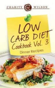 Baixar Low carb diet cookbook vol.3: dinner recipes pdf, epub, eBook
