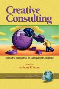 Baixar Creative Consulting: Innovative Perspectives on Management Consulting. Research in Management Consul pdf, epub, ebook