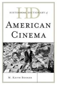Baixar Historical Dictionary of American Cinema pdf, epub, eBook