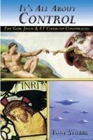 Baixar It's All about Control: The God, Jesus and ET Coverup pdf, epub, ebook