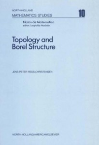 Baixar Topology and Borel structure: Descriptive topology and set theory with applications to functional an pdf, epub, eBook