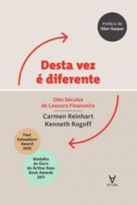 Baixar Desta vez é diferente – Oito séculos de loucura financeira pdf, epub, ebook
