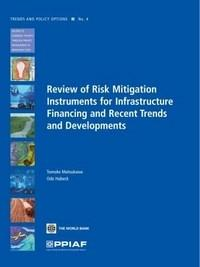 Baixar Review of Risk Mitigation Instruments for Infrastructure Financing and Recent Trends and Development pdf, epub, eBook