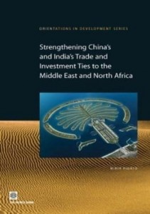 Baixar Strengthening China's and India's Trade and Investment Ties to the Middle East and North Africa pdf, epub, eBook