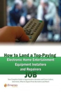 Baixar How to Land a Top-Paying Electronic Home Entertainment Equipment Installers and Repairers Job: Your pdf, epub, ebook
